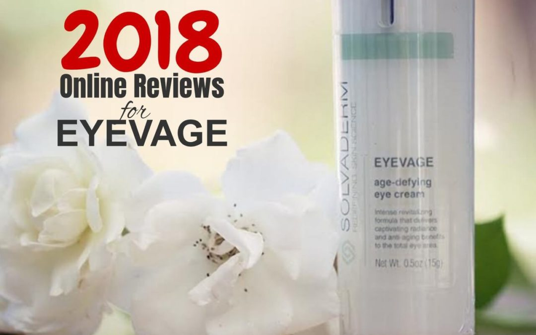 Eyevage Reviewed Online for 2018